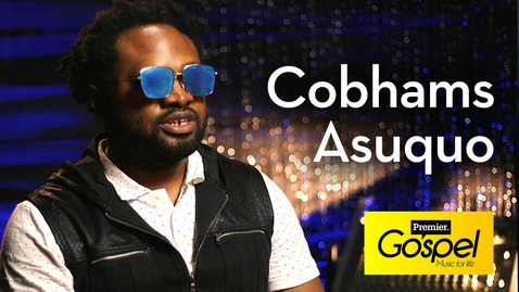 Cobhams Asuquo: Faith over fear