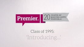 Thumbnail for entry Premier: Introducing the class of 1995
