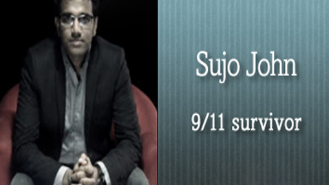Testimony: Sujo John - September 11 Survivor