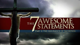 """Thumbnail for entry Part 2 """"The Assurance of Salvation"""""""