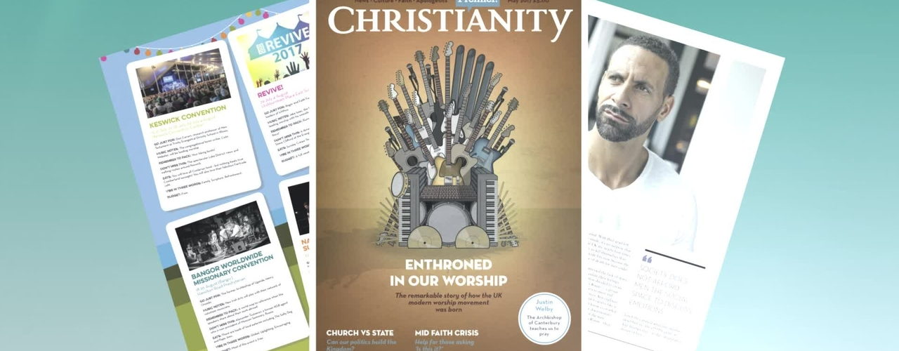 OUT NOW! Premier Christianity // May 2017 Issue