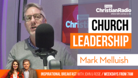 Thumbnail for entry Mark Melluish: Do church leaders need more support? // Inspirational Breakfast