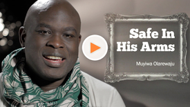 Thumbnail for entry Safe in His Arms // Muyiwa