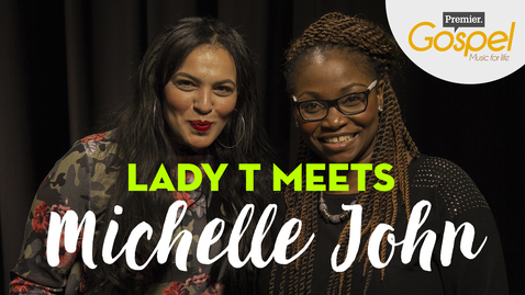 THE VOICE UK 2017 // Michelle John talks to Lady T // Premier Gospel