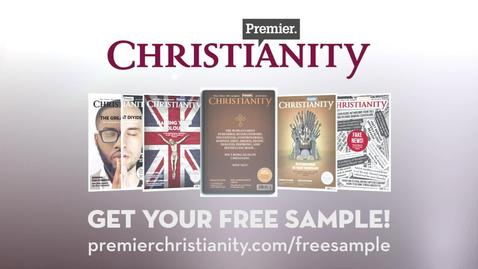 OUT NOW! Premier Christianity // July 2017 Issue