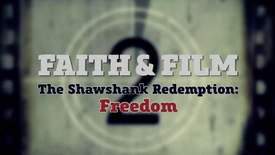 Thumbnail for entry Faith & Film // The Shawshank Redemption