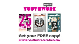 Thumbnail for entry Premier Youthwork magazine //  Subscriber Offer