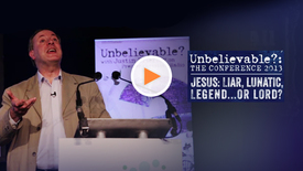 Thumbnail for entry Jesus the Lunatic // Alister McGrath // Unbelievable? Conf. 2013