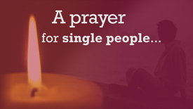 Thumbnail for entry Day 7: A prayer for single people