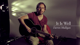 Thumbnail for entry It Is Well // Darren Mulligan