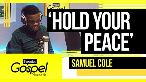 Samuel Cole performs  'Hold your peace' // Gospel Drive with Lady T