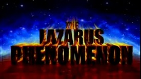 Thumbnail for entry The Lazarus Phenomenon - Part 1