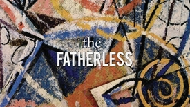 Thumbnail for entry the Fatherless