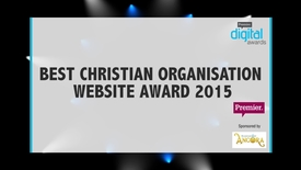 Thumbnail for entry Best Christian Organisation Website Award // Premier Digital Awards 2015