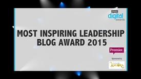 Thumbnail for entry Most Inspiring Leadership Blog Award // Premier Digital Awards 2015