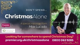 Thumbnail for entry Don't spend... Christmas Alone // A message from Max Lucado