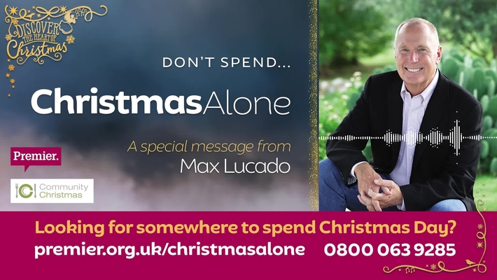 Don't spend... Christmas Alone // A message from Max Lucado