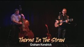 Thumbnail for entry Thorns in the Straw | Graham Kendrick