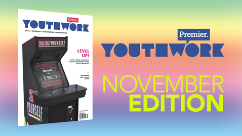 THIS MONTH in Premier Youthwork magazine // Nov 2016