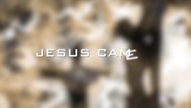 Thumbnail for entry Why Jesus Came // Passion Week