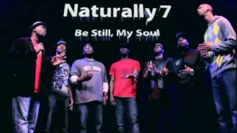 'Be Still My Soul' by Naturally 7