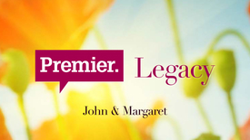 Thumbnail for entry Leave a lasting legacy // John & Margaret