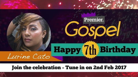 Lurine Cato // Happy Birthday Premier Gospel
