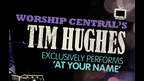 Tim Hughes: At Your Name