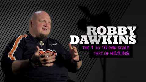 Robby Dawkins // The 1 to 10 pain scale test of healing
