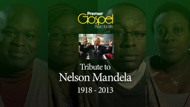 Thumbnail for entry Nelson Mandela // A Premier Gospel Reflection