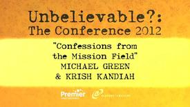 Thumbnail for entry Confessions from the Mission Field // Michael Green & Krish Kadiah