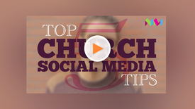 Sean's Top Church Social Media Tips