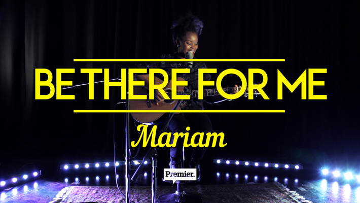 Mariam performs 'Be There For Me' // Premier Unsigned