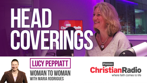 Controversial aspects of 1 Corinthinans // Lucy Peppiatt on Woman to Woman