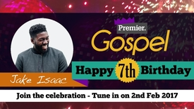 Jake Isaac // Happy Birthday Premier Gospel
