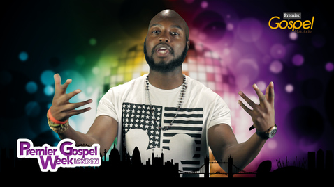 Event: Premier Gospel Week, London // Triple O