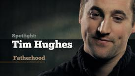 Thumbnail for entry Tim Hughes talks about fatherhood
