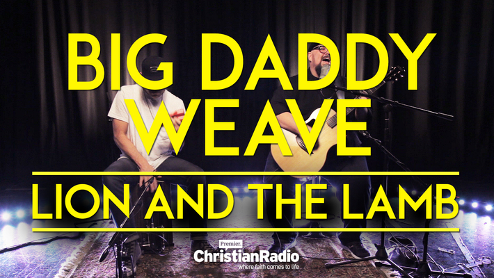 Lion and The Lamb // Big Daddy Weave (Acoustic)