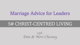 Thumbnail for entry Marriage Advice for Leaders - Tip #5