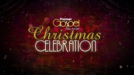 Thumbnail for entry The Premier Gospel Christmas Celebration
