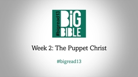 Lent: 'The Puppet Christ' with Rowan Williams #BigRead13