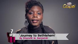 Thumbnail for entry Advent Calendar // Dec 7 // Sharone ́ M. Benjamin 'Journey to Bethlehem'