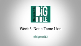 Thumbnail for entry Lent: 'Not a Tame Lion' with Dr Rowan Williams #BigRead13