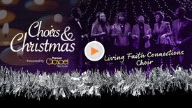 Thumbnail for entry Living Faith Connections Choir // Christmas Medley