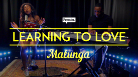 Thumbnail for entry Learning to Love // Malunga // #Unsigned