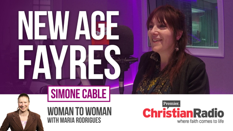 Why do people go to New Age Fayres? // Simone Cable on Woman to Woman