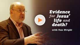 Thumbnail for entry Is there evidence for Jesus' life and death // Tom Wright