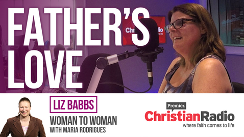 """God is not a tyrant!"" // Liz Babbs on Woman to Woman"