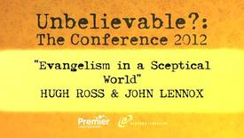 Thumbnail for entry Evangelism In A Sceptical World // Ross & Lennox