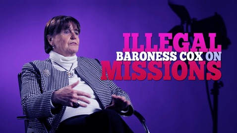 Baroness Caroline Cox on Illegal Missions // The Profile